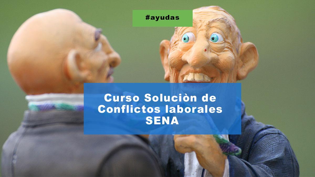 Curso Sena Sofia Plus Solución de conflictos laborales